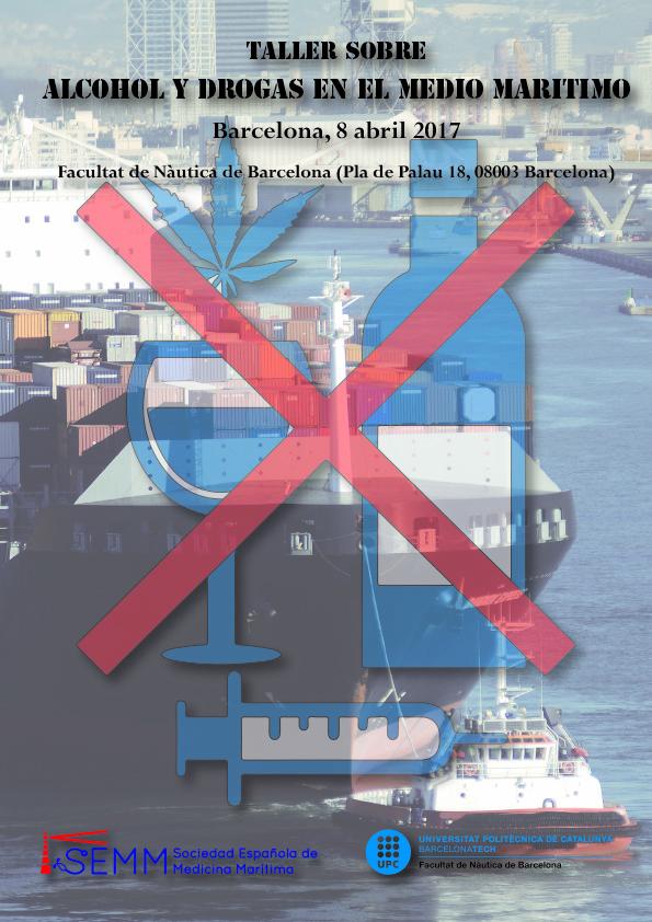 Taller sobre  alcohol y drogas en el medio marítimo- BCN 2017